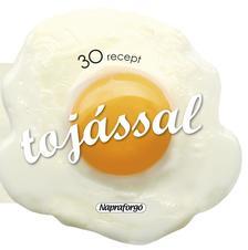 - 30 recept tojással
