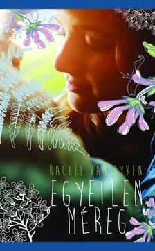 Rachel Van Dyken - Egyetlen méreg