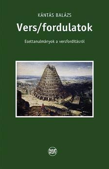 Kántás Balázs - Vers/fordulatok