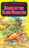 GARDNER, CRAIG SHAW - Bride of the Slime Monster [antikvár]