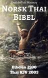 TruthBeTold Ministry, Joern Andre Halseth, Det Norske Bibelselskap, Philip Pope - Norsk Thai Bibel [eKönyv: epub,  mobi]