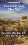 TruthBeTold Ministry, Joern Andre Halseth, Louis Segond - English French Bible 13 [eKönyv: epub,  mobi]