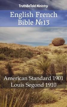 TruthBeTold Ministry, Joern Andre Halseth, Louis Segond - English French Bible 13 [eKönyv: epub, mobi]