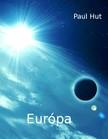 Hut Paul - Európa [eKönyv: epub, mobi]<!--span style='font-size:10px;'>(G)</span-->
