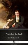 Delphi Classics Sir Walter Scott, - Peveril of the Peak by Sir Walter Scott (Illustrated) [eKönyv: epub, mobi]