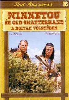 REINL, HARALD - WINNETOU ÉS OLD SHATTERHAND A HOLTAK VÖLGYÉBEN   (16.)