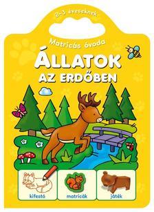 Fecske Csaba - Matricás óvoda - Állatok az erdőben