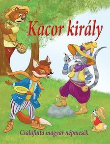 Nagy Éva - Kacor király * Csalafinta magyar népmesék