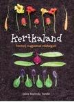 Dóra Melinda Tünde - Kertkaland - Termelj magadnak zöldséget!<!--span style='font-size:10px;'>(G)</span-->