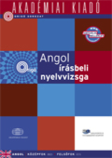 ANGOL ÍRÁSBELI NYELVVIZSGA - KÖZÉP- ÉS FELSŐFOK VIRTUÁLIS MELLÉKLETTEL - ORIGÓ SOROZAT