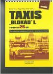 """Szekér Nóra-Nagymihály Zoltán (szerk.) - Taxis """"Blokád"""" I-II."""