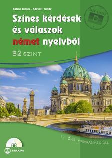 Füleki Tamás, Sárvári Tünde - Színes kérdések és válaszok német nyelvből - B2 szint (CD melléklettel)