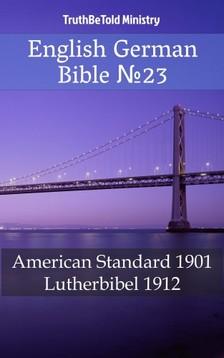 TruthBeTold Ministry, Joern Andre Halseth, Martin Luther - English German Bible 23 [eKönyv: epub, mobi]