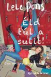 Melissa de la Cruz - Éld túl a sulit! - Egy online díva naplója<!--span style='font-size:10px;'>(G)</span-->