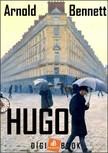 Arnold Bennett - Hugo [eKönyv: epub, mobi]