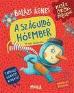 BALÁZS ÁGNES - A száguldó hóember és más történetek<!--span style='font-size:10px;'>(G)</span-->