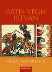 RÁTH-VÉGH ISTVÁN - Tarka históriák II. [eKönyv: epub,  mobi]