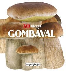 - 30 recept gombával