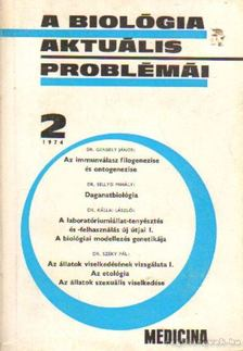 DR. CSABA GYÖRGY - A biológia aktuális problémái 1974/2 [antikvár]