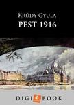 KRÚDY GYULA - Pest,  1916 [eKönyv: epub,  mobi]