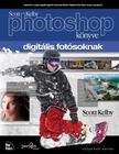 Scott Kelby - Scott Kelby Photoshop könyve digitális fotósoknak<!--span style='font-size:10px;'>(G)</span-->