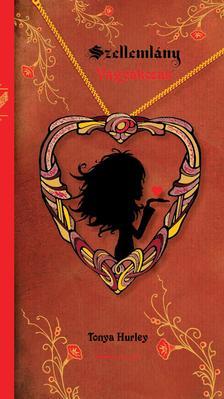 Tonya Hurley - Szellemlány - Vágyakozás