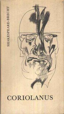 Brecht, Bertolt, William Shakespeare - Coriolanus [antikvár]