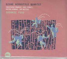 OZONE ACOUSTYLE QUARTET - ORGANIC FOOD CD OZONE ACOUSTYLE QUARTET