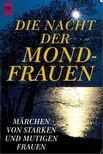 BAUER, ANGELINE - Die Nacht der Mondfrauen [antikvár]