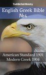 TruthBeTold Ministry, Joern Andre Halseth, Alexandros Pallis - English Greek Bible 4 [eKönyv: epub, mobi]