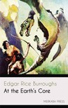 Edgar Rice Burroughs - At the Earth's Core [eKönyv: epub,  mobi]