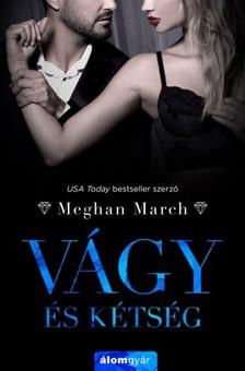 Meghan March - Vágy és kétség - Vágy trilógia 2. [eKönyv: epub, mobi]