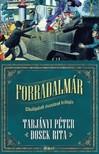 Tarjányi Péter Dosek Rita - - Forradalmár - Elhallgatott évszázad trilógia, 1. rész [eKönyv: epub, mobi]<!--span style='font-size:10px;'>(G)</span-->