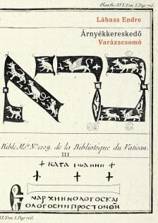 Lábass Endre - Árnyékkereskedő, II. - Varázscsomó