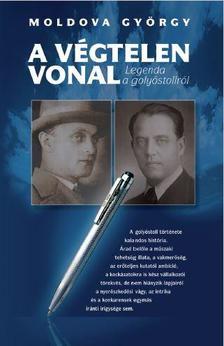 MOLDOVA GYÖRGY - Végtelen vonal - Legenda a golyóstollról