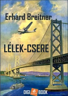 Breitner Erhard - Lélek-csere [eKönyv: epub, mobi]