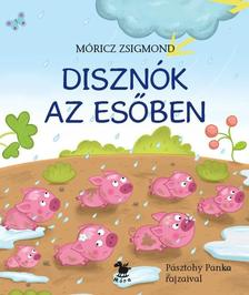 DISZNÓK AZ ESŐBEN - PÁSZTOHY PANKA RAJZAIVAL