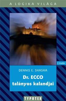Dennis E. Shasha - Dr.Ecco talányos kalandjai