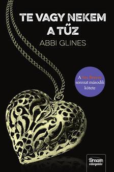 Abbi Glines - Te vagy nekem a tűz (A Sea Breeze sorozat második kötete)