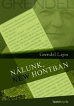 Grendel Lajos - Nálunk, New Hontban [eKönyv: epub, mobi]