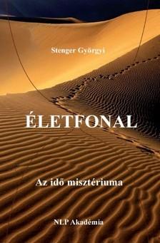 Stenger Györgyi - Életfonal - Az idő misztériuma [eKönyv: epub, mobi]