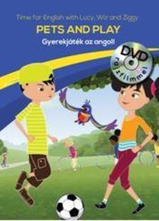 . - Pets and Play - Gyerekjáték az angol - DVD-vel