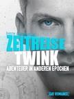 Laurentius Jakob - Zeitreise Twink [eKönyv: epub,  mobi]