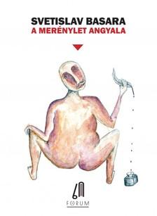 Svetislav Basara - A merénylet angyala [eKönyv: epub, mobi]