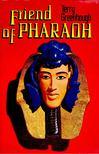 GREENHOUGH, TERRY - Friend of Pharaoh [antikvár]