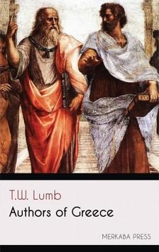 Lumb T.W. - Authors of Greece [eKönyv: epub, mobi]