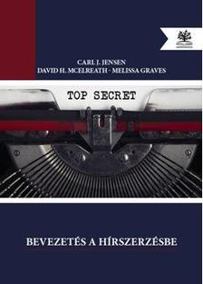 Carl J. Jensen - David H. McElreath - Melissa Graves - Bevezetés a hírszerzésbe