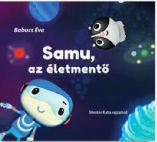 Babucs Éva - Samu az életmentő