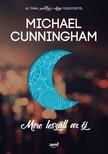 Michael Cunningham - Mire leszáll az éj [eKönyv: epub, mobi]