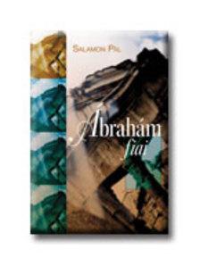 SALAMON PÁL - Ábrahám fiai